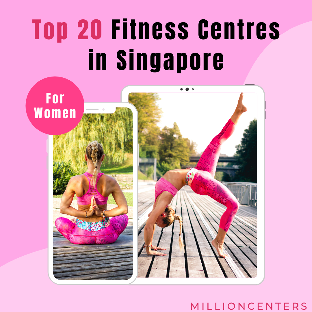 Top 20 Fitness Centres in Singapore For Women