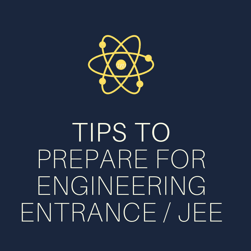 Tips to Prepare for Engineering Entrance and JEE