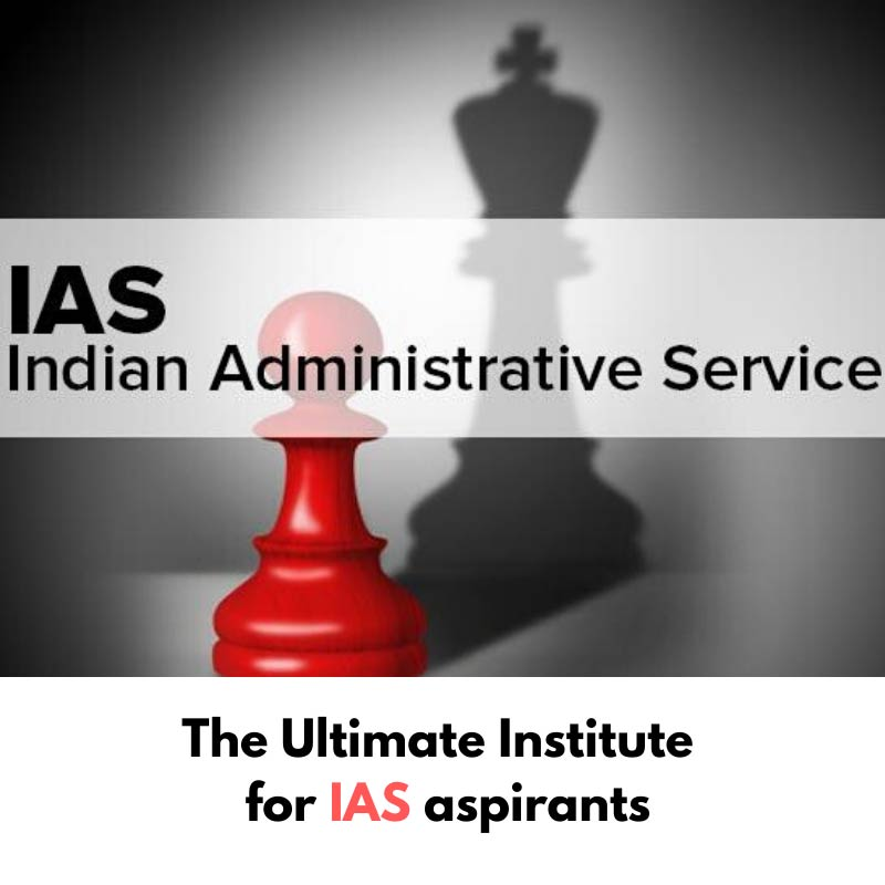 The ultimate institute for IAS aspirants